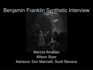 Benjamin Franklin Synthetic Interview