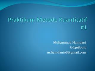Praktikum Metode Kuantitatif #1