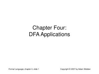 Chapter Four: DFA Applications
