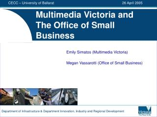 Multimedia Victoria and The Office of Small Business