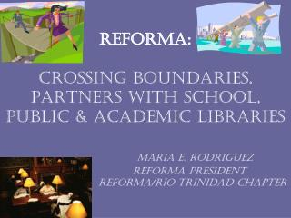 the development of library collections to include Spanish-language and Latino oriented materials;