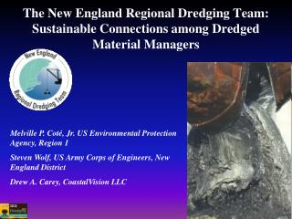 The New England Regional Dredging Team: Sustainable Connections among Dredged Material Managers