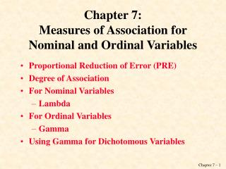 Chapter 7: Measures of Association for Nominal and Ordinal Variables