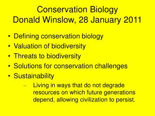 Conservation Biology Donald Winslow, 28 January 2011