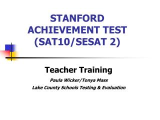 STANFORD ACHIEVEMENT TEST (SAT10/SESAT 2)