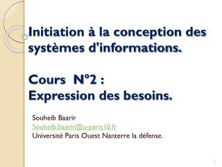 Initiation à la conception des systèmes d'informations. Cours  N°2 :  Expression des besoins.