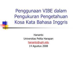 Penggunaan VIBE dalam Pengukuran Pengetahuan  Kosa Kata Bahasa Inggris
