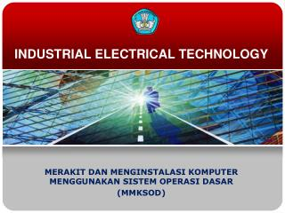 INDUSTRIAL ELECTRICAL TECHNOLOGY