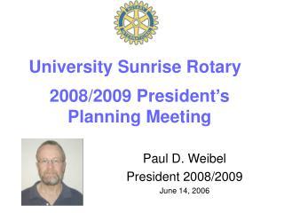 2008/2009 President's Planning Meeting