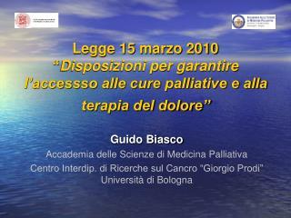 Guido Biasco Accademia delle Scienze di Medicina Palliativa
