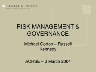 RISK MANAGEMENT & GOVERNANCE