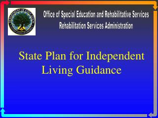 State Plan for Independent Living Guidance