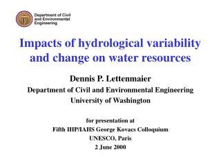 Impacts of hydrological variability and change on water resources
