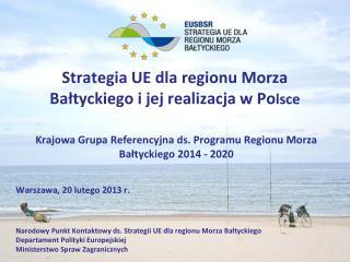 Strategia UE dla regionu Morza  Bałtyckiego i jej realizacja w Po lsce