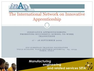 The International Network on Innovative Apprenticeship