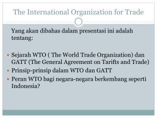 The International Organization for Trade