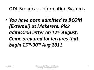 ODL Broadcast Information Systems