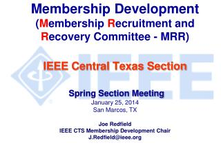 IEEE Membership Development Annual Cycle IEEE Renewal – Service Deactivation Chapter MD Resourses