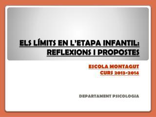 ELS LÍMITS EN L'ETAPA INFANTIL: REFLEXIONS I PROPOSTES