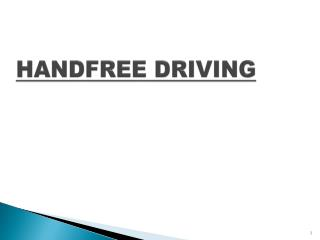 HANDFREE DRIVING
