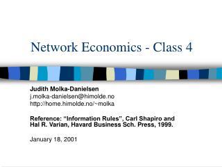 Network Economics - Class 4