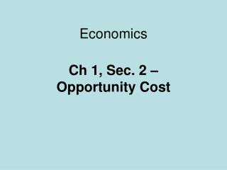 Chapter 2 trade-offs comparative advantage and the market system