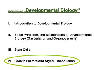 "LECTURE COURSE  "" Developmental Biology"" Introduction to Developmental Biology"