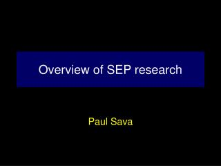 Overview of SEP research