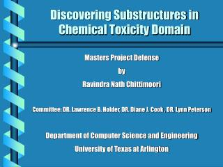 Discovering Substructures in Chemical Toxicity Domain