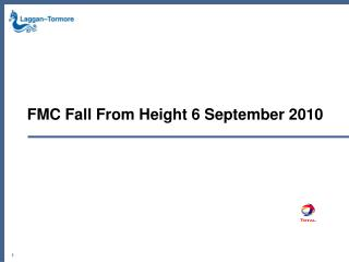 FMC Fall From Height 6 September 2010