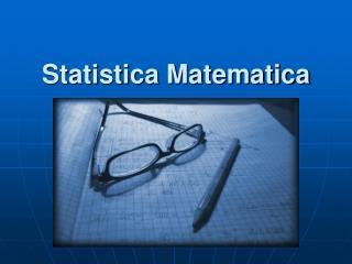 Statistica Matematica