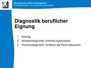 Diagnostik beruflicher Eignung
