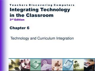 Technology and Curriculum Integration