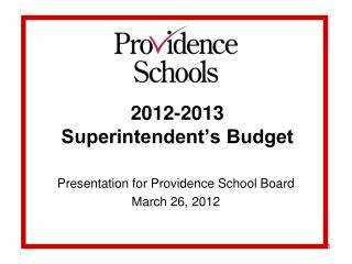 2012-2013  Superintendent's Budget