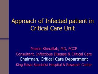 Approach of Infected patient in Critical Care Unit