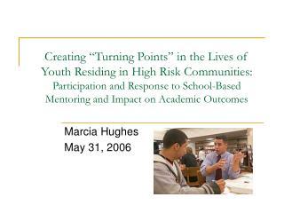 Marcia Hughes May 31, 2006