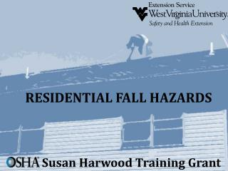 RESIDENTIAL FALL HAZARDS