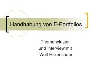 Handhabung von E-Portfolios