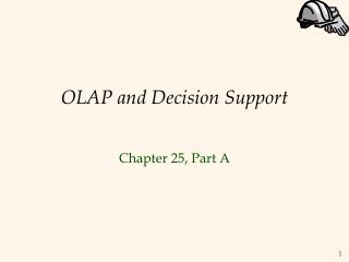OLAP and Decision Support