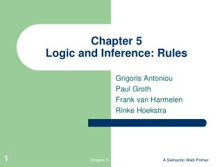 Chapter 5 Logic and Inference: Rules