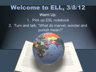 Welcome to ELL, 3/8/12