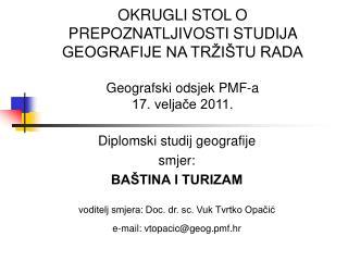Diplomski studij geografije smjer: BAŠTINA I TURIZAM