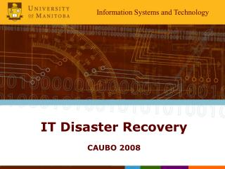 IT Disaster Recovery CAUBO 2008
