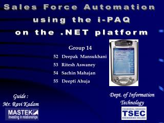 Sales Force Automation  using the i-PAQ on the .NET platform