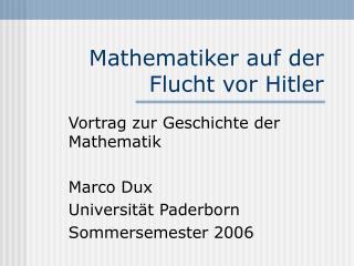 Mathematiker auf der Flucht vor Hitler