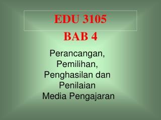 EDU 3105 BAB 4