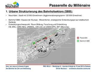 1.  Urbane Strukturierung  des  Bahnhofsektors  (SBB):