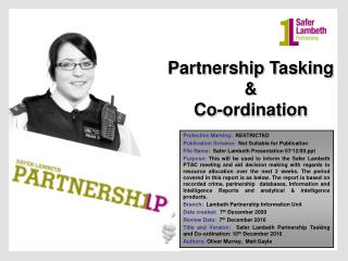 Partnership Tasking  &  Co-ordination