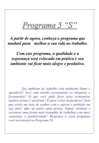 """Programa 5 """"S"""""""