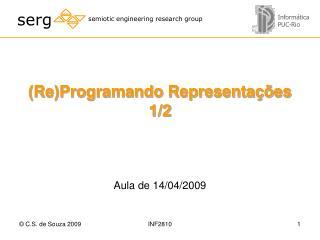 (Re)Programando Representações 1/2